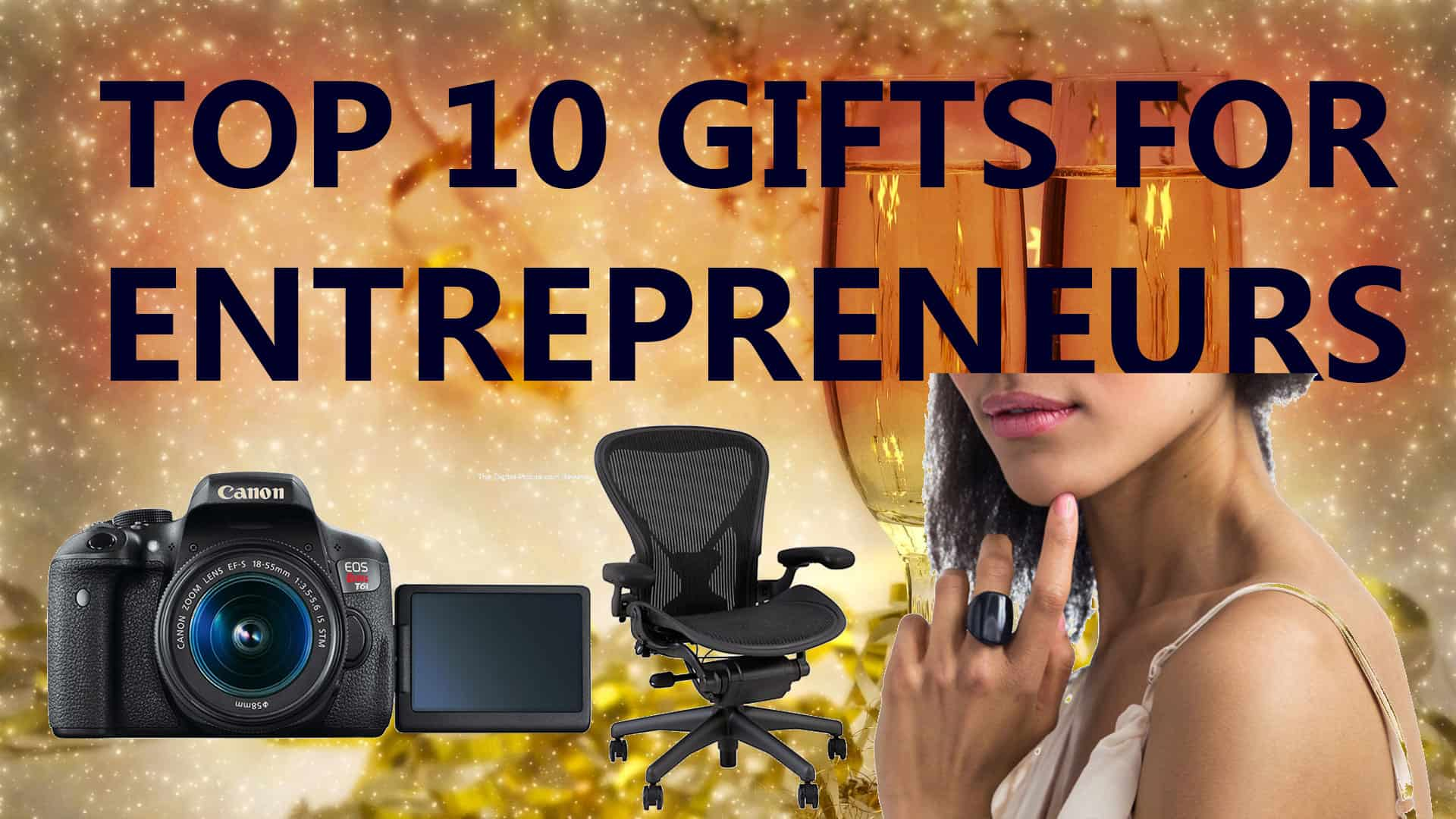 top 10 gift ideas for small business owners and entrepreneurs