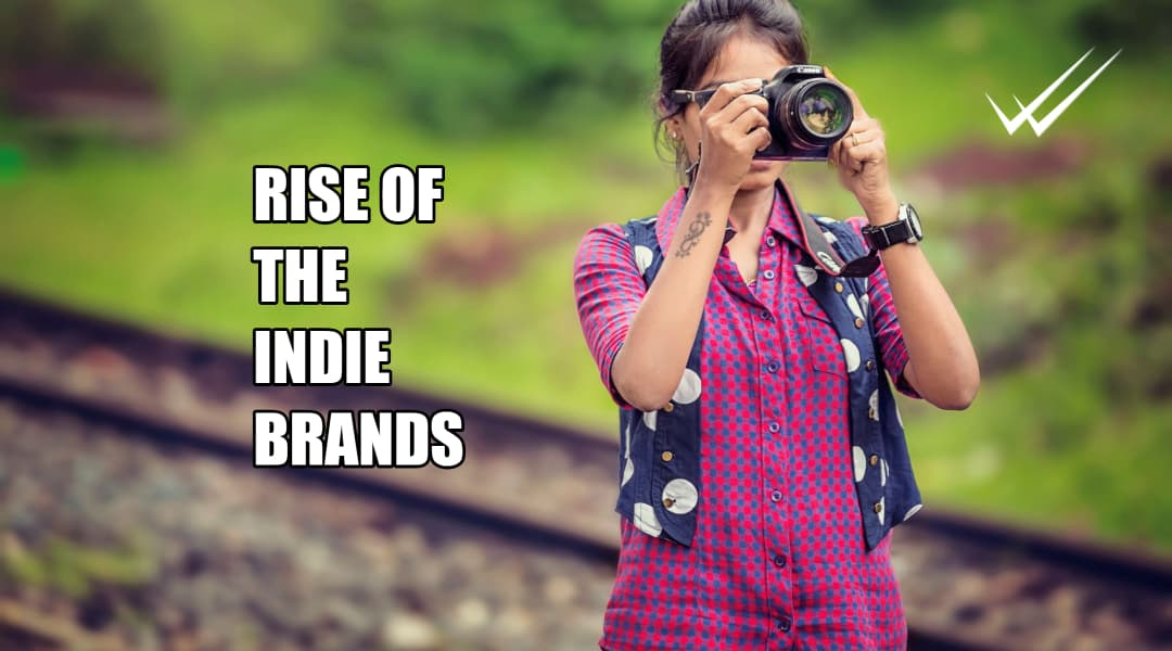 Rise of the indie brands is here.